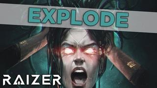 Raizer - Explode
