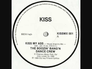 The Boozin' Bang 'n' Dance Crew - Kiss My Ass (House Anarchy Mix)