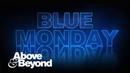 Above Beyond Blue Monday Official Visualiser