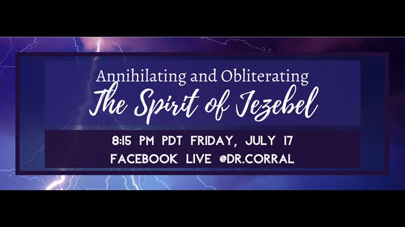 Annihilating and Obliterating the Spirit of Jezebel