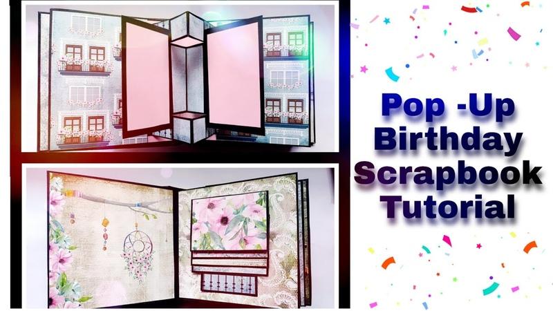 Pop Up Scrapbook Tutorial | How to Make Birthday Pop Up Scrapbook
