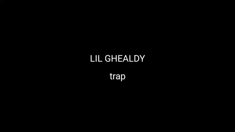 LIL GHEALDY TRAP SNIPPET 1
