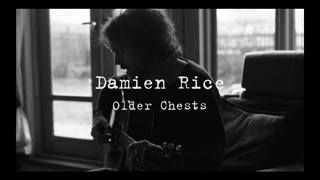 Damien Rice - Older Chests