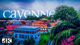【4K】Cayenne from Above - Capital of FRENCH GUIANA 2020   Cinematic Wolf Aerial™ Drone Film