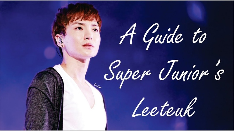 Super Junior's Leeteuk A Guide