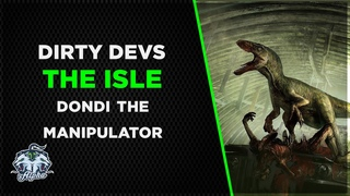 Dirty Devs: The Isle Game and the Not So Dandy Dondi