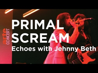 Primal Scream Echoes with Jehnny Beth - ARTE Concert