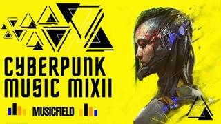 Cyberpunk Music Mix II