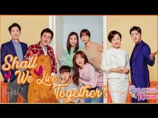 Shall We Live Together [EP45] DoramasTC4ever