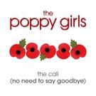Обложка The Call (No Need To Say Goodbye) - The Poppy Girls