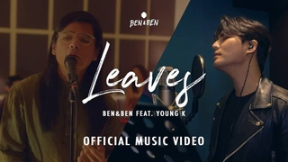 Ben&Ben - Leaves feat. Young K | Official Music Video