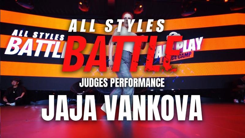 Jaja Vankova   Judges Showcase   All Styles Battle   Fair Play Dance Camp 2019