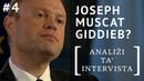 Joseph Muscat Giddieb 4 Analiżi ta' Intervista