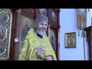 Иерей Сергий Макаров - проповедь в день памяти вмч. и целителя Пантелеимона
