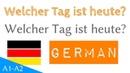 Welcher Tag ist heute? - 1 Frage - 50 Antworten - Deutsch lernen - (FA 28)