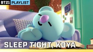 [BT21] KOYA's NAP TIME ASMR; Fastest Way to Fall Asleep