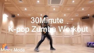 30 Minute K-POP Zumba Dance Cardio Workout 02 (MIRROR MODE)