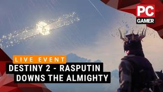 Destiny 2 LIVE EVENT - Rasputin downs The Almighty
