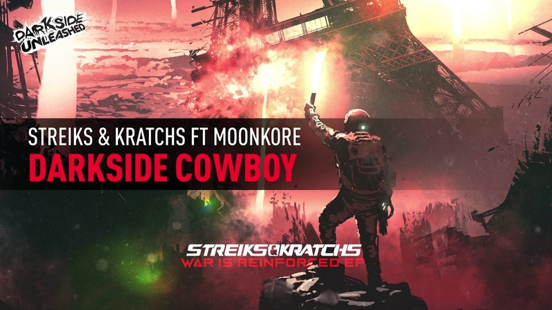 Streiks Kratchs Ft Moonkore - Darkside Cowboy