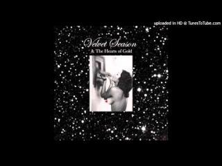 Velvet Season & The Hearts of Gold ~ Truth Machine for Lovers