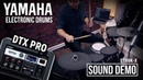 Yamaha DTX-PRO electronic drums sound module onboard kits demo