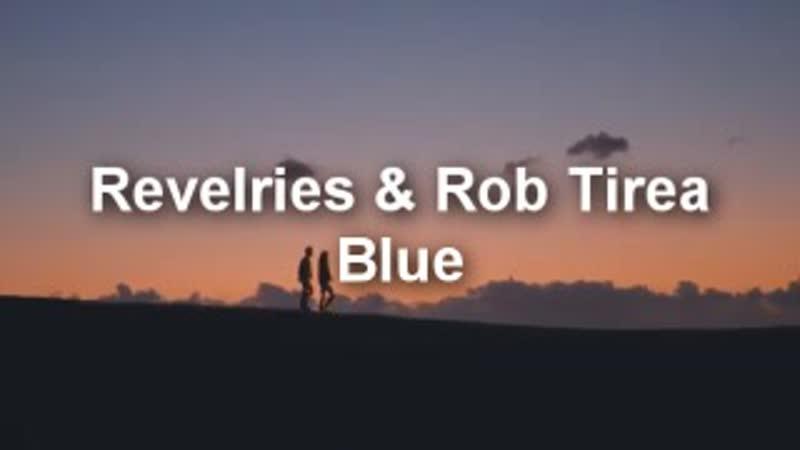 Revelries Rob Tirea Blue