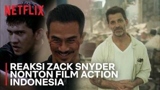 Ternyata! Zack Snyder Ngefans Banget Sama The Raid: Redemption