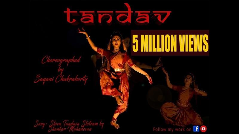 TANDAV Choreography by Sayani Chakraborty