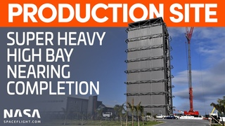SpaceX Boca Chica - High Bay Centerpiece - From Starship SN9 to Super Heavy