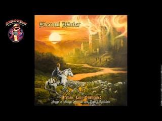 Eternal Winter - Archaic Lore Enshrined: Songs of Savage Swords & Dark Mysticism (2020)
