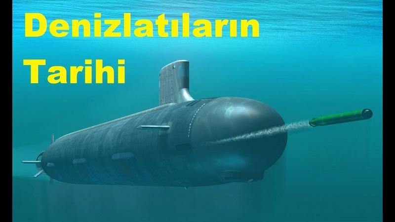 Denizaltıların Tarihi