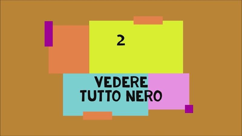 2 NERO I MODI DI DIRE CON I COLORI LEZIONI DI LINGUA ITALIANA PER STRANIERI CON ROBERTO