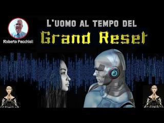 L'uomo ai tempi del Grand Reset. Intervista a Roberto Pecchioli.