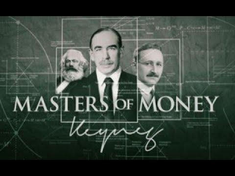Властители денег Masters of Money 2012 Серия 1 Джон Мейнард Кейнс