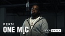 Perm - One Mic Freestyle | GRM Daily