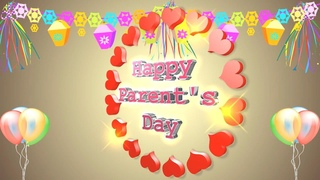 Happy Parents Day 2021,Wishes,Whatsapp Video,Greetings,Animation,Messages,Quotes,Download