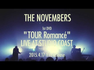 "THE NOVEMBERS Xeno from 1st DVD ""TOUR Romance"" LIVE AT STUDIO COAST"