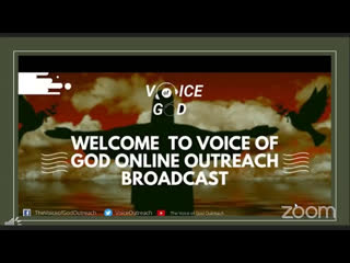 JOIN US ONLINE FOR | THE VOICE OF GOD OUTREACH | SATURDAY SEPT, 5TH 2020 |FROM 12MID NIGHT- 12:45AM