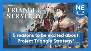 5 reasons to be excited about Project Triangle Strategy