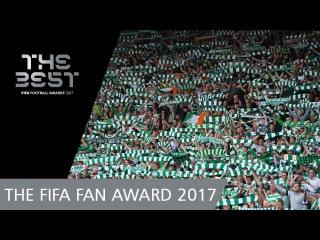 Фанаты «Селтика» - победители номинации FIFA Fan Award 2017