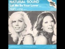 Natural Sound - Let Me Be Your Lover (1980)