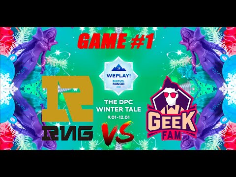 RNG vs GEEKFAM Bukovel Minor 2020 Upper Bracket Finals Bo3 WePlay CRAZY GAME Game 1