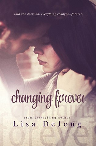 Changing Forever (Rains #2)