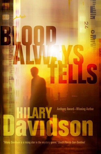 Hilary Davidson - Blood Always Tells