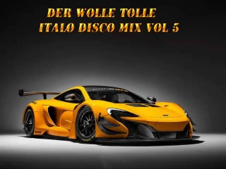 Der Wolle Tolle italo disco mix vol 5