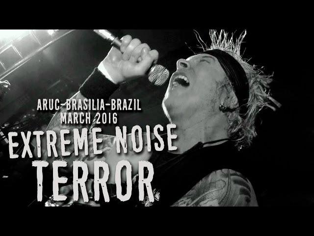 Extreme Noise Terror at ARUC Brasilia