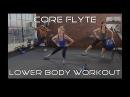Core Flyte Lower Body Workout - Тренировки от BodyFit By Amy