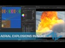 Tutorial: Compositing Aerial Explosions in Nuke