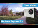 Elephone Explorer Pro 4K Action Camera Test Video e Foto PcExpert