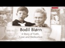 Bodil Biørn A Story of Faith Love and Dedication